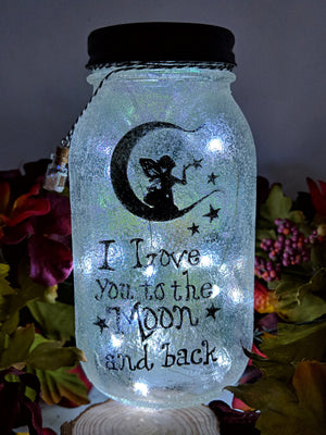 Fairy Love you to the Moon and Back Mason Jar