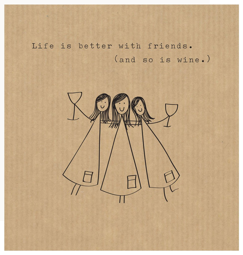 Life is better with friends - Card
