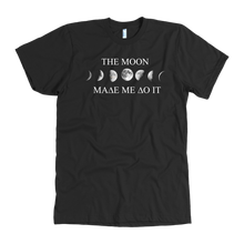Load image into Gallery viewer, The Moon Made Me Do It- Unisex Tee