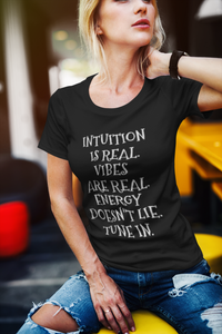 Intuition, Vibes, Energy- Unisex T-Shirt