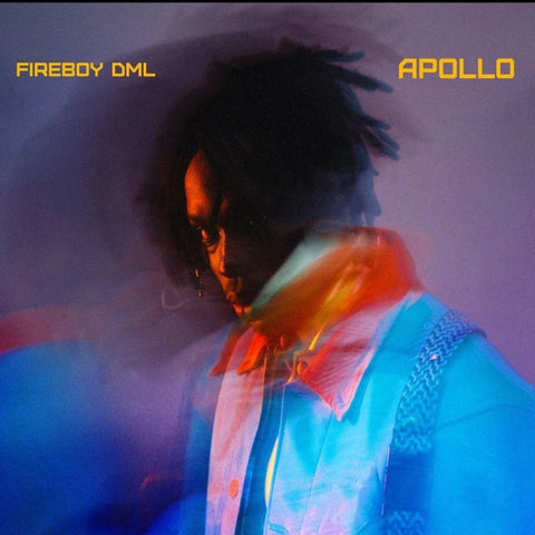 "Fireboy DML – ""Apollo"""