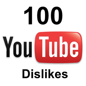 100 YouTube Dislikes