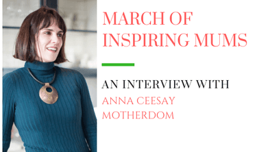 March of Inspiring Mums - Anna Ceesay