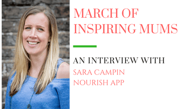 March of Inspiring Mums - Sara Campin