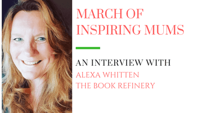 March of Inspiring Mums - Alexa Whitten
