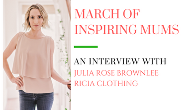 March of Inspiring Mums - Julia Rose Brownlee