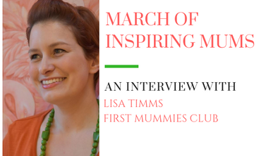 March of Inspiring Mums - Lisa Timms