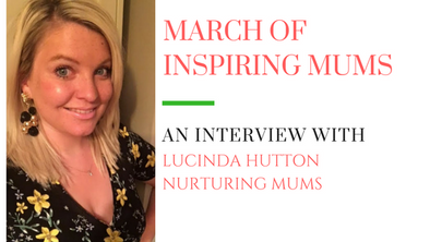 March of Inspiring Mums - Lucinda Hutton