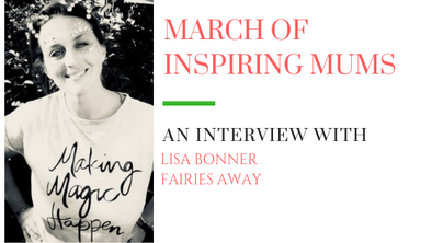 March of Inspiring Mums - Lisa Bonner