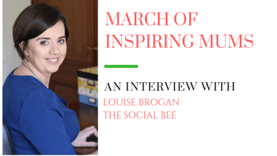 March of Inspiring Mums - Louise Brogan