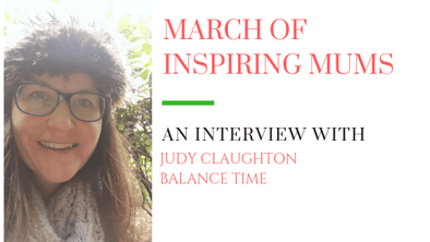 March of Inspiring Mums - Judy Claughton