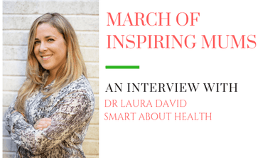 March of Inspiring Mums - Dr Laura David