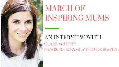 March of Inspiring Mums - Clare Murthy
