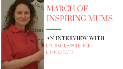 March of Inspiring Mums - Louise Lawrence