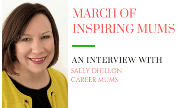 March of Inspiring Mums - Sally Dhillon
