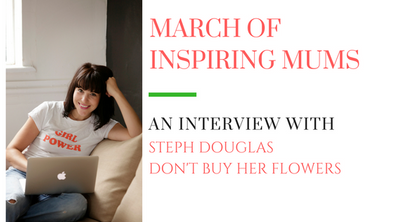 March of Inspiring Mums - Steph Douglas