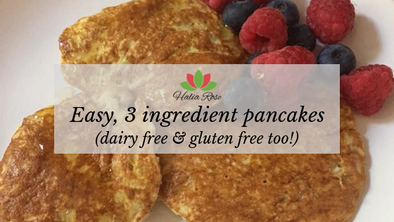 Easy 3 ingredient, Dairy-free and Gluten-free protein-rich pancakes