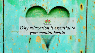 Stress Awareness & Why Relaxation is Key to your Mental Health