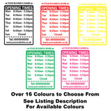 Custom Opening Hours/Times Window Sign Colour Examples