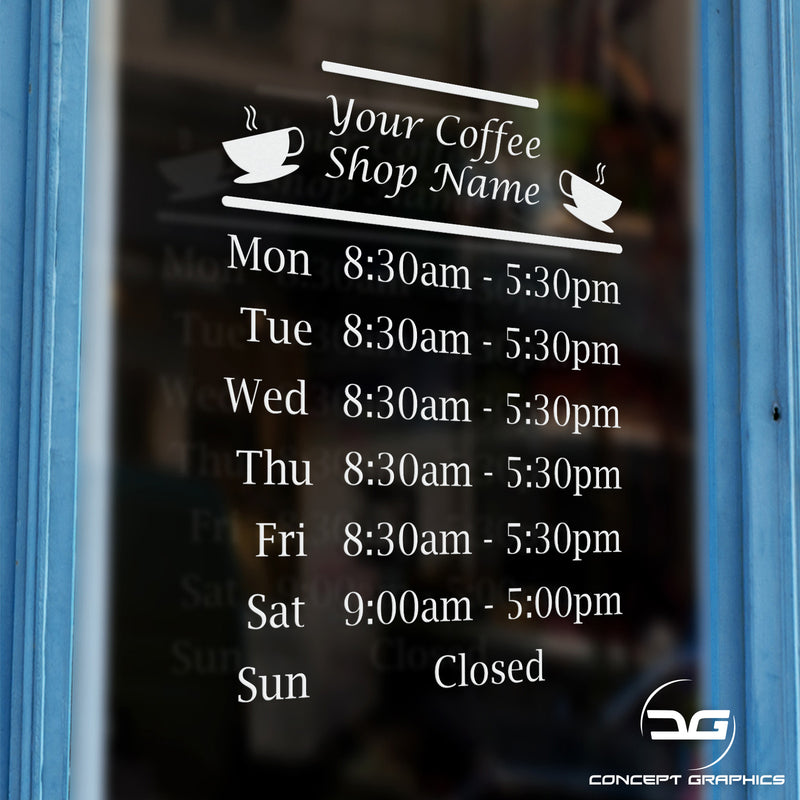 Coffee Shop Personalised Opening Hours Window Wall Vinyl Sign