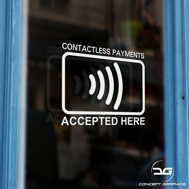 2x Contactless Payment Accepted Here Vinyl Decal Sticker Signs Door Example