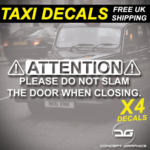 4x Do Not Slam Door Warning Taxi Vinyl Decal Sticker