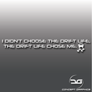 Drift Life Quote Sticker