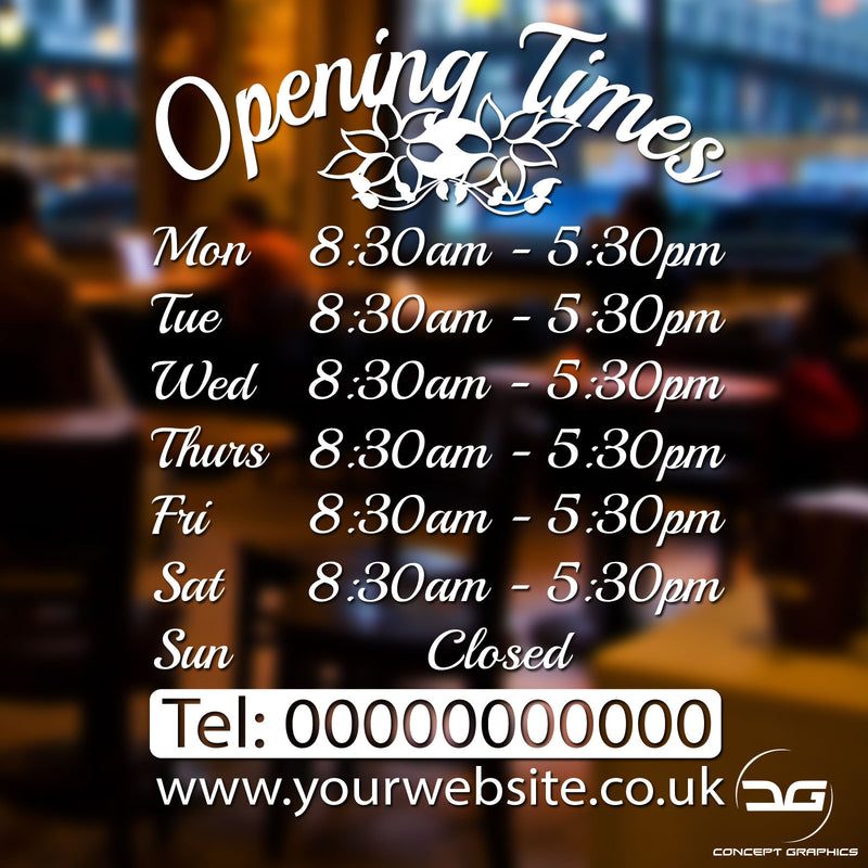 Floral Personalised Custom Opening Hours Window Sign