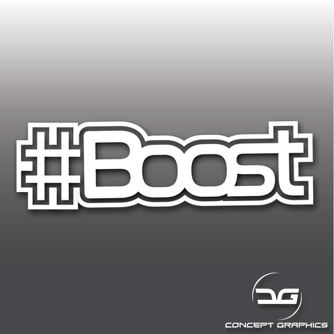 Funny Hashtag Boost Turbo Car Bike Vinyl Decal Sticker JDM DUB Euro Drift