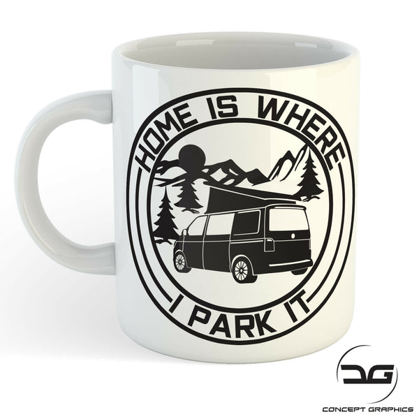 Home Is Where You Park It Funny Volkswagen Transporter Coffee Cup/Mug