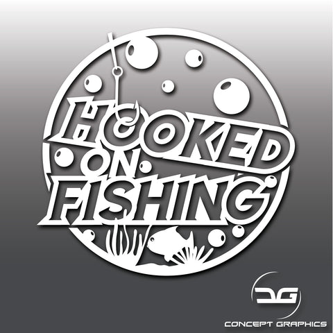 Hooked On Fishing Funny Vinyl Decal Sticker