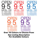Custom Personalised Large Text Opening Times Hours Window Vinyl Decal Sign Colour Example