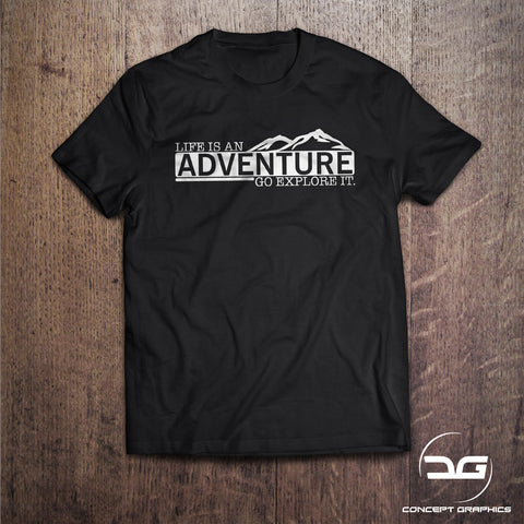 Life Is An Adventure Novelty Travel T-Shirt