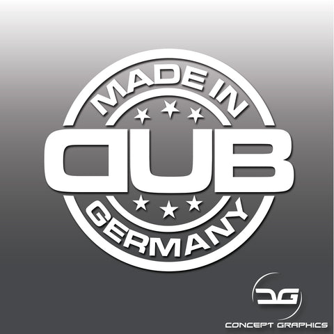 Made In Germany Dub Funny Car Vinyl Decal Sticker