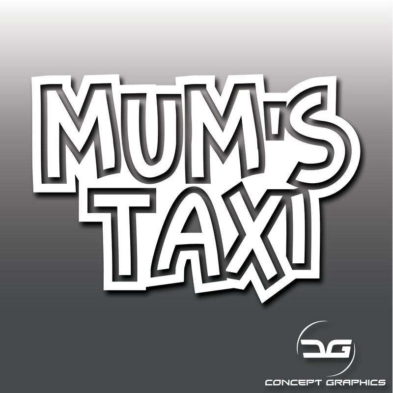 Mums Taxi Funny Car Vinyl Decal Sticker Child On Board, Kids On Board Safety Decal Sticker