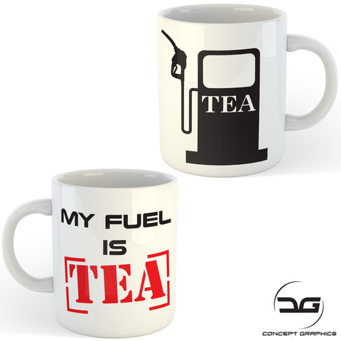 My Fuel Is Tea Funny Novelty Car Themed Coffee Mug Cup