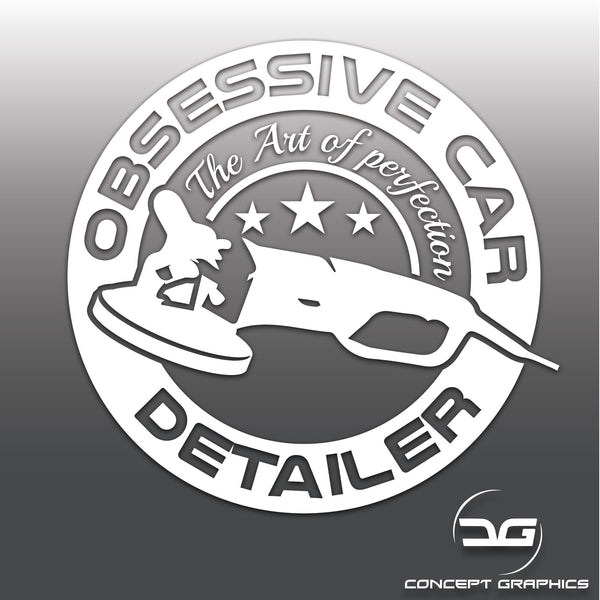 Obsessive Car Detailer Funny Valeting Vinyl Decal Sticker