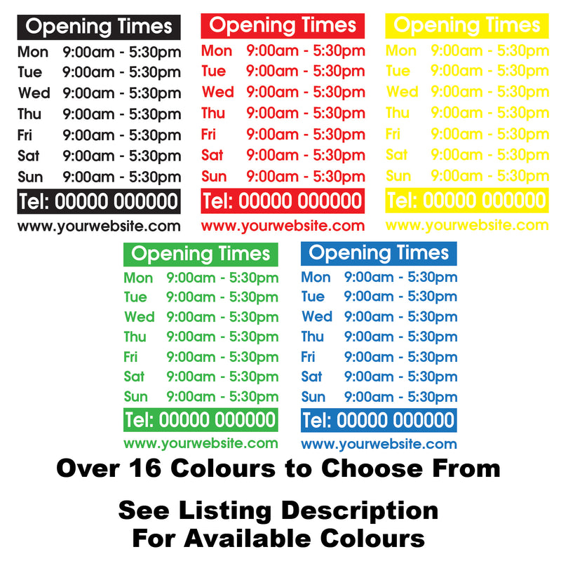Bespoke Personalised Opening Times Window Sign Sticker Colours Available