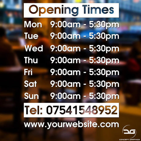 Bespoke Personalised Custom Opening Times Vinyl Decal Sticker Sign