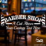 Barber Shop A Cut Above Vinyl Decal Sticker Window Wall Door Sign with Custom Personalised Text