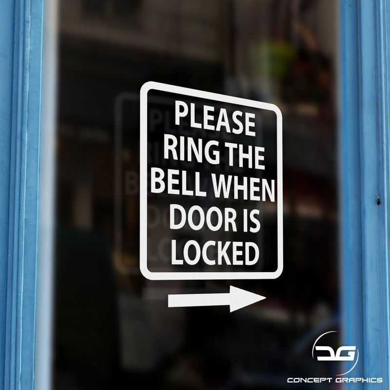 Please Ring The Bell When Door Is Locked Vinyl Sticker Sign Door Example