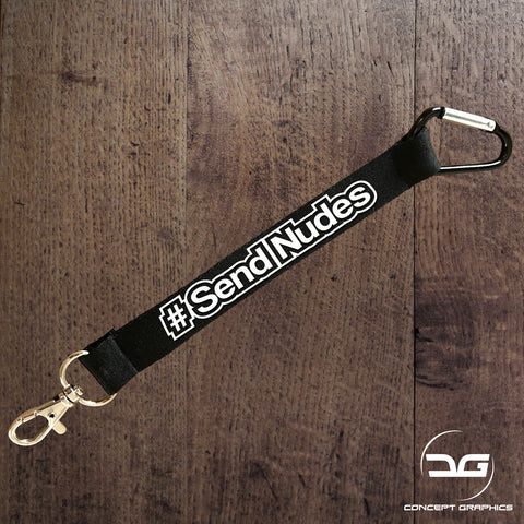 Funny # Send Nudes Novelty Meme Mini Lanyard Car Keyring Keychain