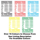 Shop Window Opening Times Hours Vinyl Decal Sticker Sign Colour Examples