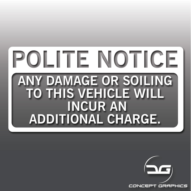 Polite Notice Damage Or Soiling Warning Taxi Cab Uber Car Vinyl Decal Sticker