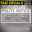 Polite Notice Damage Or Soiling Warning Taxi Cab Car Vinyl Decal Sticker