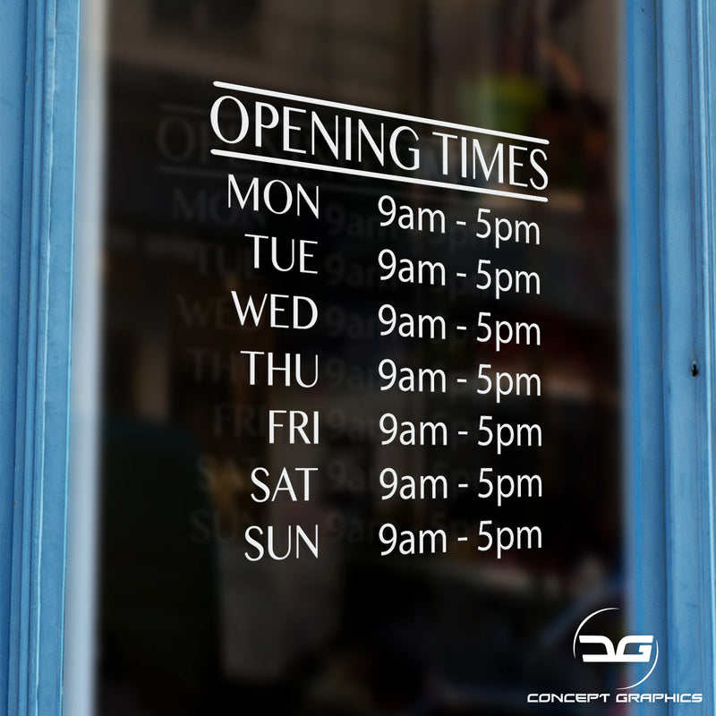 Personalised Opening Hours Vinyl Decal Window Sign Window Example