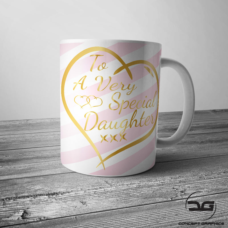 To A Very Special Daughter Coffee Mug/Cup made from a premium high quality 11oz Glossy White Ceramic Mug.  This mug makes an ideal Christmas / Birthday Gift  Mug Size - 9.5cm Tall x 8cm Diameter   All designs are printed on both sides of the Mug unless product image shows otherwise.  Premium Quality 11oz Mug Micro-Wave & Dishwasher Safe Double Sided Print Printed Using High Quality Inks Which Will Not Fade 100% Satisfaction Guaranteed