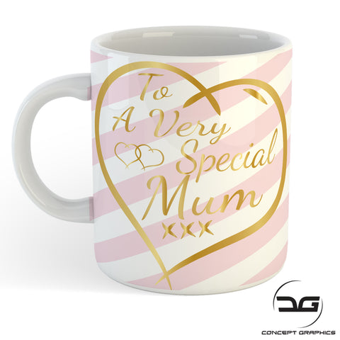 To A Very Special Mum Coffee Mug/Cup