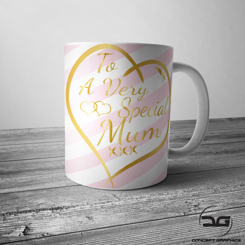To A Very Special Mum Mothers Day Coffee Mug/Cup