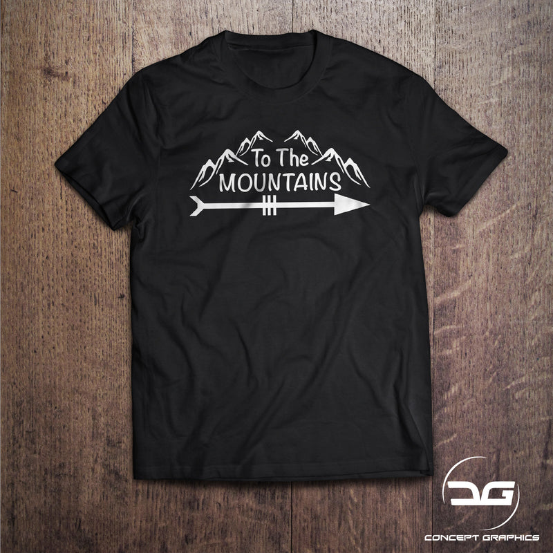 To The Mountains Men's Novelty Hiking Camping, Travel, Walking, Gift T-Shirt
